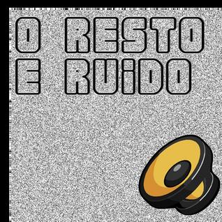 O Resto É Ruído #19 - Filipe Albuquerque (R7, Billboard) e Amanda Mont'Alvão (R7, All Folks Fest)