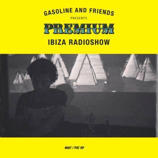 """#007 PREMIUM IBIZA RADIO SHOW """"PAT KP"""""""