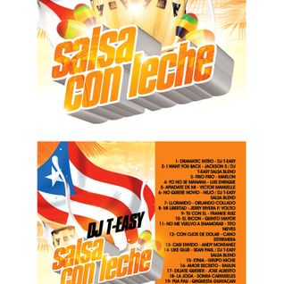 Salsa con Leche mixed by DJ T-Easy