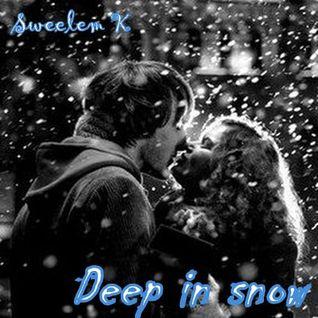 Sweelem K - Deep In Snow