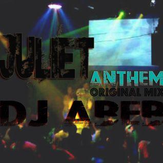 Dj Abeb - Juliet Anthem ( Original Mix )