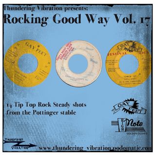 Rocking Good Way Vol 17 - Pottinger Rocksteady Special