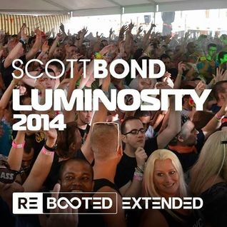 SCOTT BOND - LUMINOSITY BEACH FESTIVAL 2014 RΞBOOTΞD ΞXTΞNDED [DOWNLOAD > PLAY > SHARE!!!]