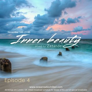 Zetandel - Inner Beauty episode 4