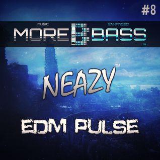 NeaZy - EDM Pulse #8