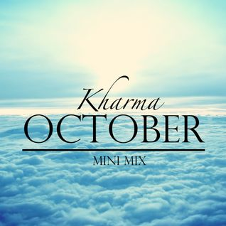 Kharma October Mini Mix