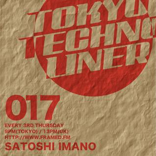 Tokyo Techno Liner EP017 - SATOSHI IMANO