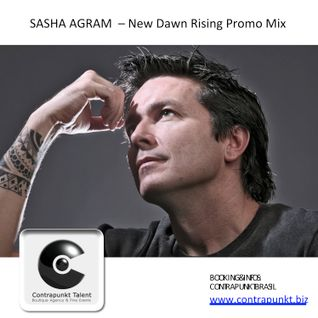SASHA AGRAM - NEW DAWN RISING