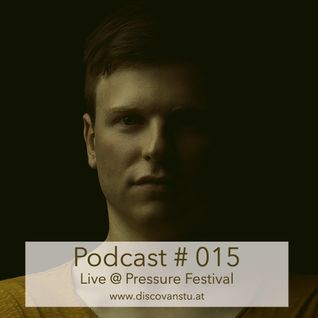 Podcast #015 - Live from Pressure Festival