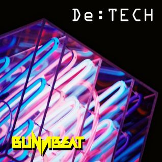 De:TECH mixed by BunjiBeat