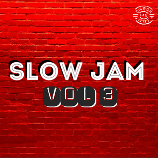 Slow Jam Vol 3