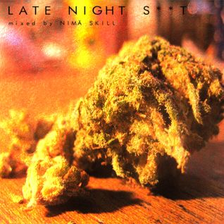 Late Night S**t | mixed by Nimä Skill