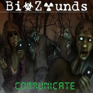 Bi☣ Z☢unds - Communicate (August 2K14 Podcast, Part 2 The Electro House Set)