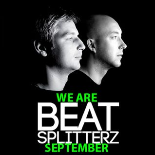 We Are Beat Splitterz - September 2013