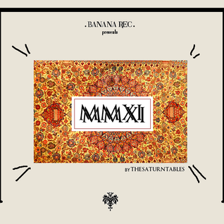 Banana Rec x Best Of MMXI by The Saturntables