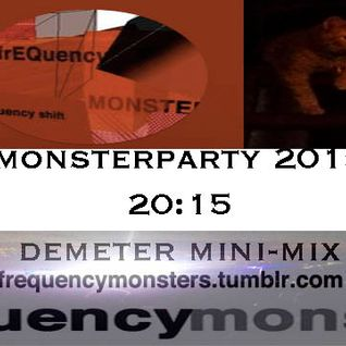 20:15 Monster Party Demeter Mini-Mix 2015
