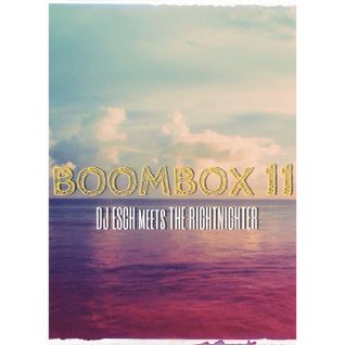 BoomBoX 11 featuring The RightNighter
