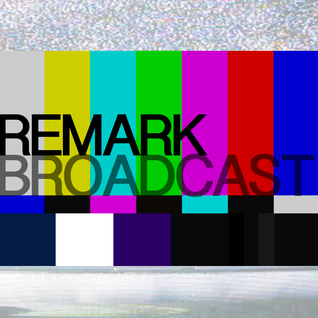 Remark presents Broadcast - Summer Peak 2013
