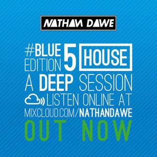 HOUSE / BASS PART 5 #BLUEedition5 | INSTAGRAM 'DJNATHANDAWE'