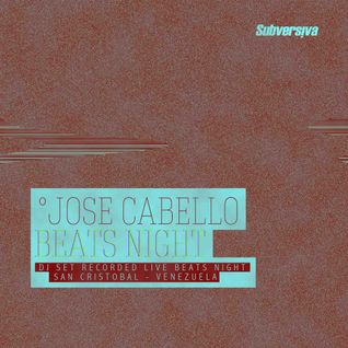 Jose Cabello (Live) @ Beats Night - Sc 17102015