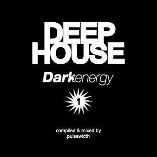 Deep House: Label Showcase Dark Energy Recordings #1