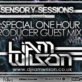 Vangar Pres. Sensory Sessions Ep.10 w/Liam Wilson Special Producer Guest Mix