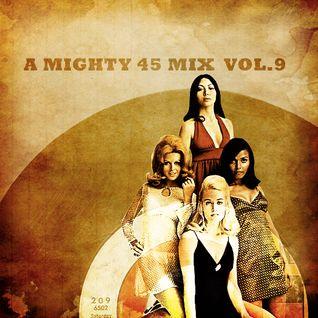A mighty 45 mix vol.9
