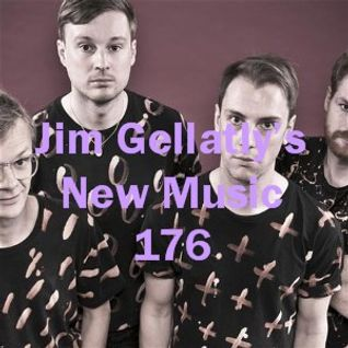 Jim Gellatly's New Music episode 176