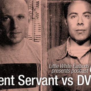 LWE Podcast 63: Silent Servant vs DVS1
