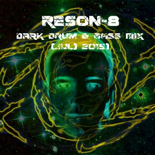 ReSon-8 - Dark Drum & Bass Mix (Jul 2015)