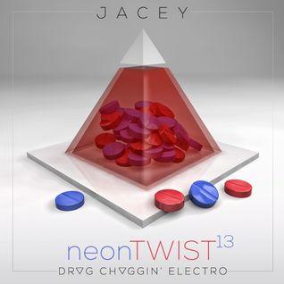 Jacey △ neonTwist 13 - DR▽G CH▽GGIN' Electro