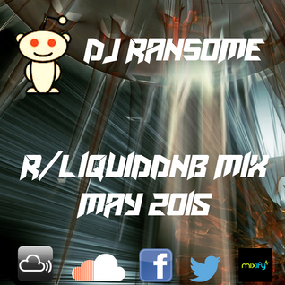 DJ Ransome - /r/liquiddnb Official Mix, May 2015
