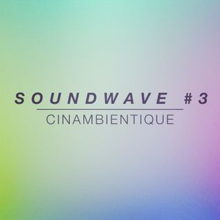 SOUNDWAVE #3