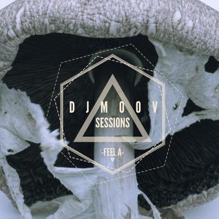 Dj Moov - Sessions (Feel A)