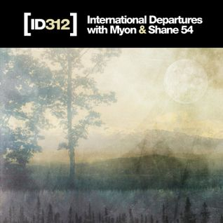 International Departures 312 with Myon & Shane 54