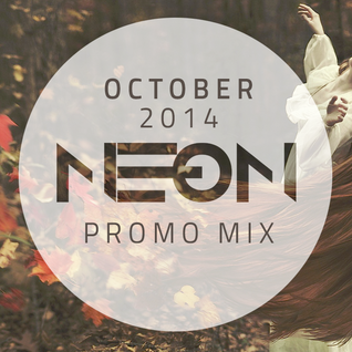 NE-ON - October 2014 Promo Mix