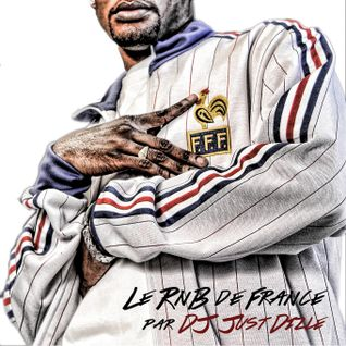 Le RnB de France par DJ @JustDizle