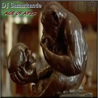 Samarkande  -  Age of Apes (Audiolotion Mix Series)