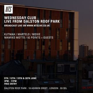 NTS - 19/06/13 (WEDNESDAY CLUB LIVE FROM DALSTON ROOFPARK)