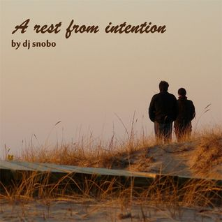 Snobo – A Rest From Intention