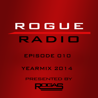 ROGUE RADIO 010 Yearmix 2014