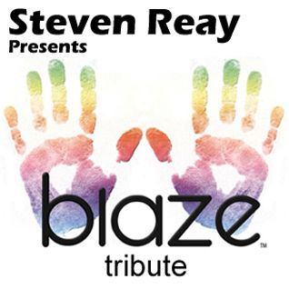 in the mix...tribute to blaze by steve reay