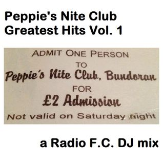 Peppie's Nite Club Greatest Hits Vol. 1
