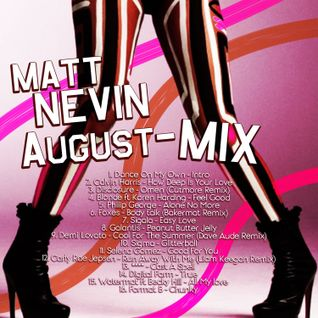 Matt Nevin August Mix 2015