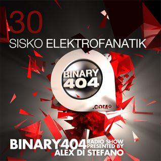 030 - Alex Di Stefano - Binary404 Radio Show /w Sisko Elektrofanatik