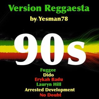90s REGGAE VERSION (Fugees, Dido, Erykah Badu, Lauryn Hill, Arrested Development, No Doubt)