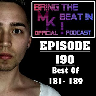 BR!NG THE BEAT !N Official Podcast [SPECIAL Episode 190; BEST OF 181 - 189]