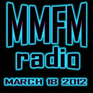 MMFM Radio March 18 2012