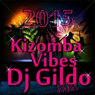 Kizomba Vibes By Dj Gildo Mix 2015