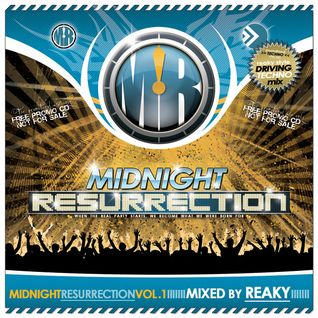 Reaky - Midnight Resurrection Mix Vol.1